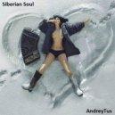 AndreyTus - Siberian Soul vol 22