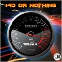 Dreamix - 140 Or Nothing (Original Mix)