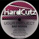Ugur Project - Bangerz (Off Key Remix)