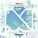 Inpetto - Million Miles (The Remixes) (Cuebrick Remix)