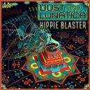 Dust & Lunatica - Hippie Shaker (Original mix)