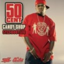 50 Cent - Candy Shop (Syzz Bootleg)