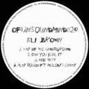 Eli Brown - Acid Test (Original Mix)