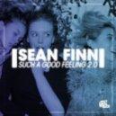 Sean Finn - Such A Good Feeling 2.0 (Jude & Frank Remix)
