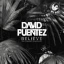 David Puentez feat. Shawnee Taylor & MTS  - Believe (MTS Edit)
