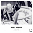 Sandy Turnbull - Feelin' Me (Original Mix)