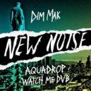 Aquadrop - Watch Me DVB (Original Mix)