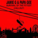 Papa G & Jamie G - Survival Of The Fittest (Original mix)
