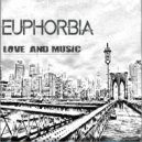 Euphorbia - One And Only (Love Soul Mix)