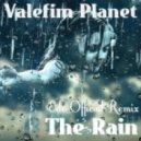 Valefim Planet - The Rain (Edo Official Remix)
