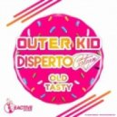 Outer Kid, Disperto Certain - Old Tasty (Original Mix)