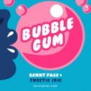 Benny Page & Sweetie Irie - Bubble Gum (Original mix)