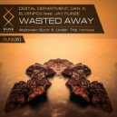 Digital Department & Dan K & Elvenfox & Jay Furze & Under This - Wasted Away (feat. Jay Furze) (Under This Remix)
