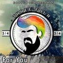 Three-Four - For You (Original Mix)