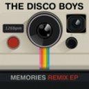 The Disco Boys - Memories (Original Mix)