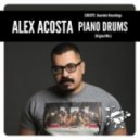 Alex Acosta - Piano Drums (Original Mix)