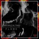 Bryan Caltims & MidFug - Flame (MidFug Remix)