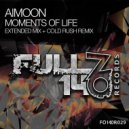 Aimoon - Moments of Life (Cold Rush Remix)
