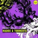 Morttagua - Tormenta (Original Mix)