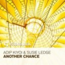 Adip Kiyoi & Susie Ledge - Another Chance (Original Mix)