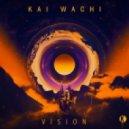 Kаi Wаchi - Visiоn (Original mix)