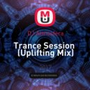 DJ Atmosfera - Trance Session  (Uplifting Mix)