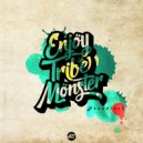 Enjoy Tribe Monster - Dreadlock (Original Mix)