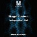 ilLegal Content - Independent Girl (Original Mix)