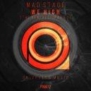 Mad Stage - We High (Alex Greenhouse Remix)