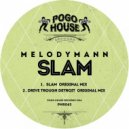 Melodymann - Slam (Original Mix)