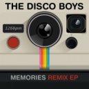 The Disco Boys - Memories (Cotone Remix)