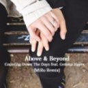 Above & Beyond feat. Gemma Hayes - Counting Down The Days (MiRo Remix)