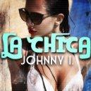 Johnny I. - La Chica (Original mix)
