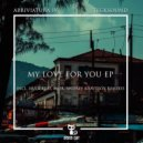 Tecksound, Abriviatura IV - My Love For You (Andrey Kravtsov Remix)