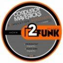 Corduroy Mavericks - Its Not Over (Original Mix)