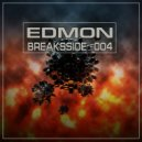 EDMON - Breaksside  (#004)