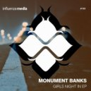 Monument Banks - Wish You Knew (Original mix)
