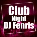 "DJ Fenris - Club ""Night"" New year"