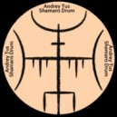 AndreyTus - Shamans Drum vol 71