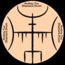 AndreyTus - Shamans Drum vol 71