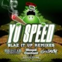 Yo Speed - Blaz it up (ilLegal Content Remix)