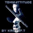 KRISTOF.T - Tonikattitude Summer Promo Tracks2016