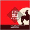 Andre Rizo - Woman (Please be gone)