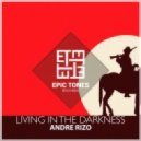 Andre Rizo - Living in the darkness