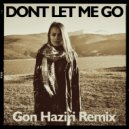 Kanita - Don't Let Me Go (Gon Haziri Remix)