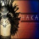 Wulka & Azzura - Haka (Original Mix)