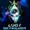 Lucy Skywalker - Acid Love (Original Mix)
