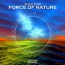 Sergey Rubin - Force Of Nature (Original Mix)