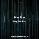 MaxStar - Day Locked