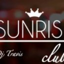 DJ Travis - SUNRISE Club